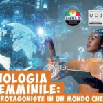 Video Conferenza TECNOLOGIA AL FEMMINILE: Donne protagoniste in un mondo che cambia